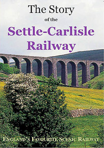 The Story of the Settle-Carlisle