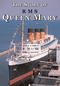 The Story of the RMS Queen Mary