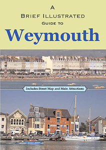 A Brief Illustrated Guide to Weymouth