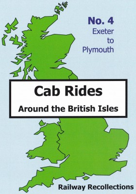 Cab Ride No.04 Exeter to Plymouth
