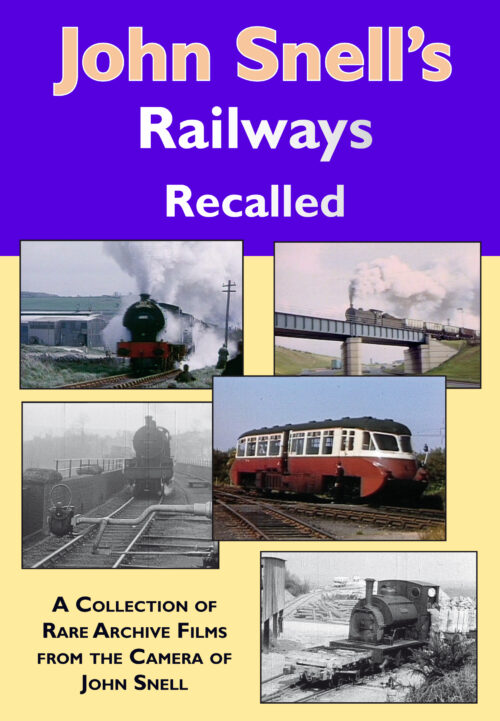 John Snell's Railways Recalled