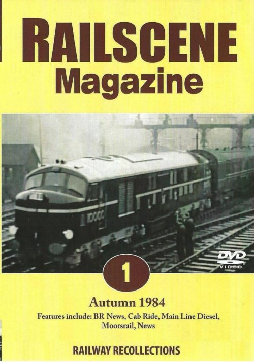 Railscene Magazine No.01 Dvd Autumn 1984