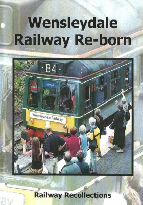 WENSLEYDALE-RAILWAY-RE-BORN-dvd-280x400