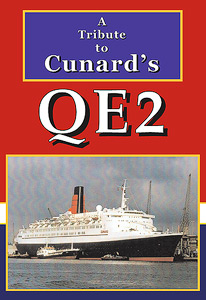 A tribute to Cunard's QE2