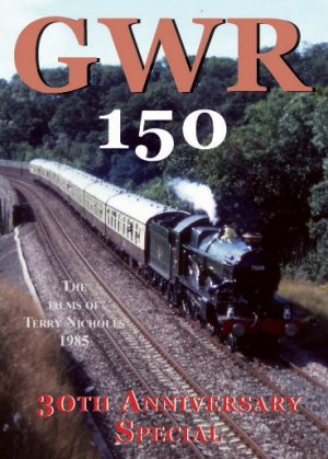 GWR 150 30th Anniversary Special DVD
