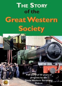 story of the great western railway society at didcot