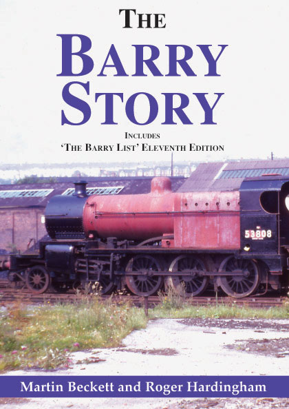 'The Barry Story and 11th Edition of The Barry List' New edition of this popular book which has been updated to April 2017 to include all the latest steamings and movements of Barry locomotives. Full background to the town of Barry and how the docks developed into one of the biggest coal exporting ports in the UK, which in turn became the home of Woodham Brothers scrapyard and the 213 locomotives that were eventually to be rescued for preservation. The Barry List is the main 'bible' for the preservation movement in the history of the locomotives brought from the yard. Edited by Roger Hardingham from Issue number one, the 11th edition gives the full current list of engines that have been steamed and their locations.