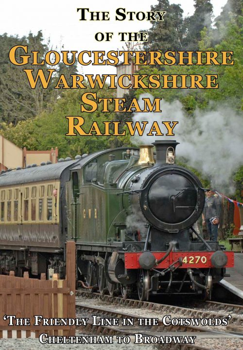 story of the Gloucestershire Warwickshire steam railway