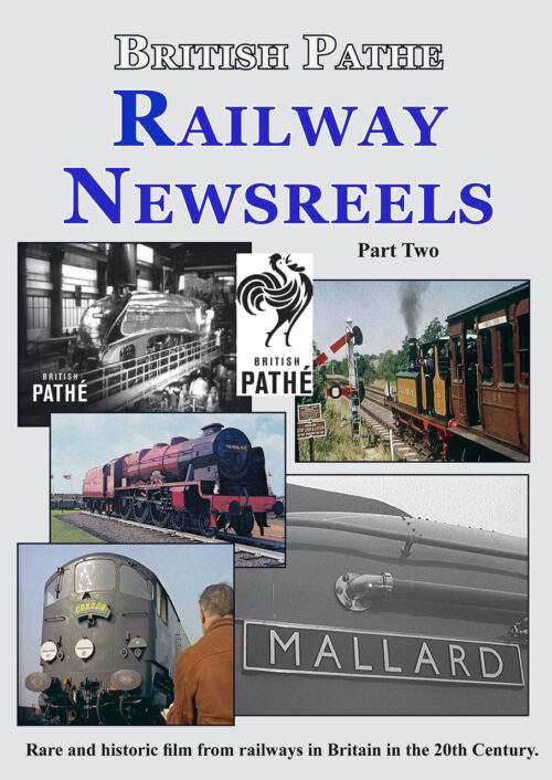British Pathe Railway Newsreels Part 2