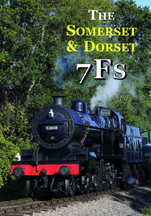 The Somerset & Dorset 7Fs